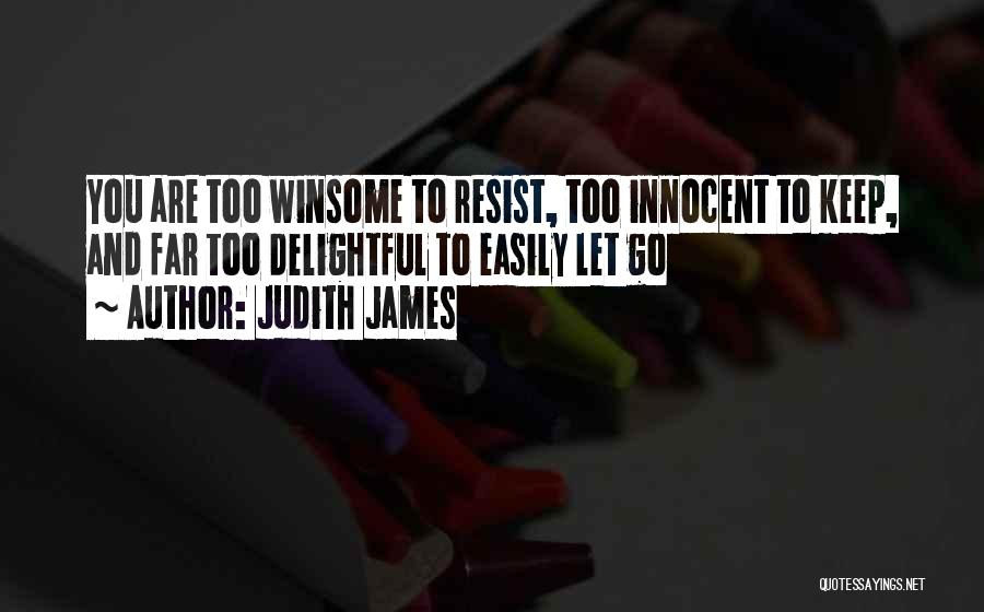 Judith James Quotes 468313