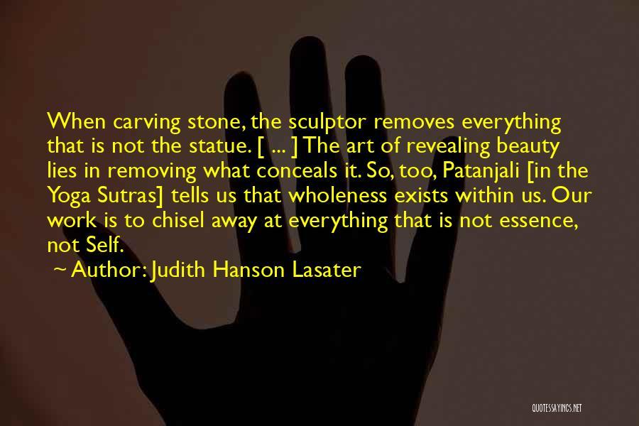 Judith Lasater Yoga Quotes By Judith Hanson Lasater
