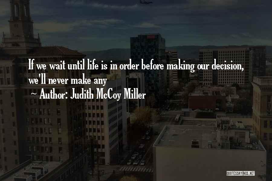 Judith McCoy Miller Quotes 928936