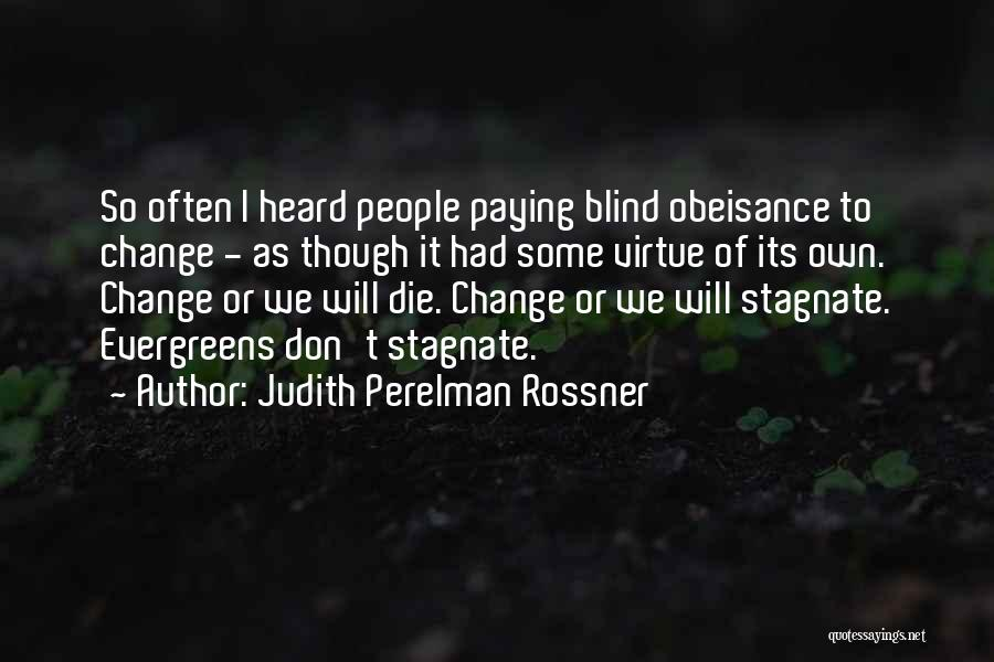 Judith Perelman Rossner Quotes 1984726