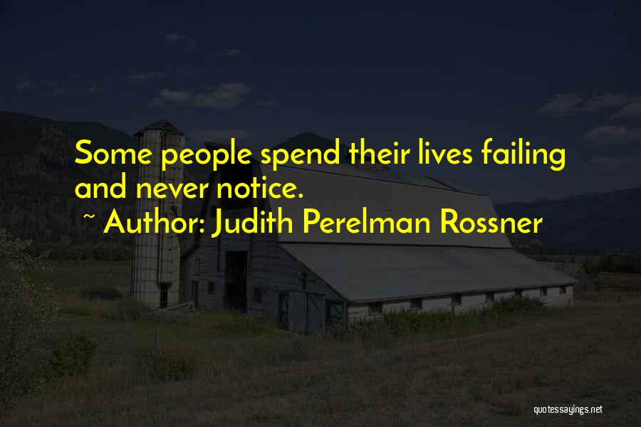 Judith Perelman Rossner Quotes 717037