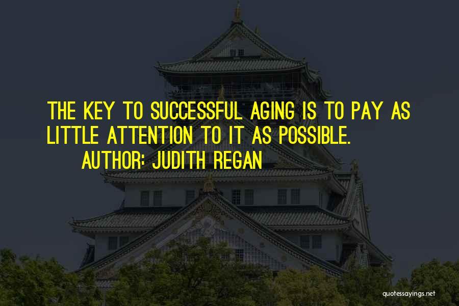Judith Regan Quotes 269743