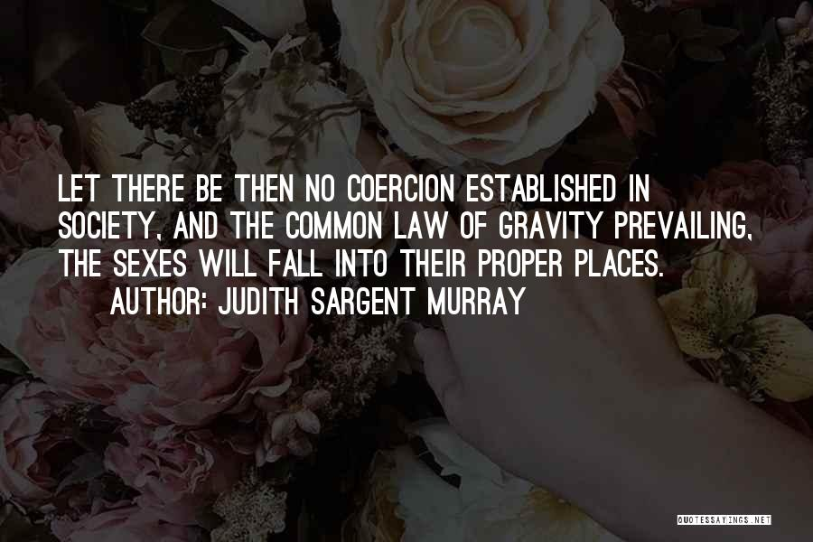 Judith Sargent Murray Quotes 693837