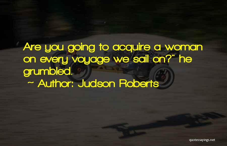 Judson Roberts Quotes 1802881