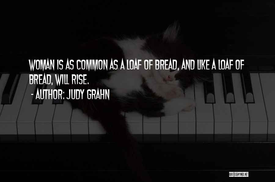 Judy Grahn Quotes 1718251