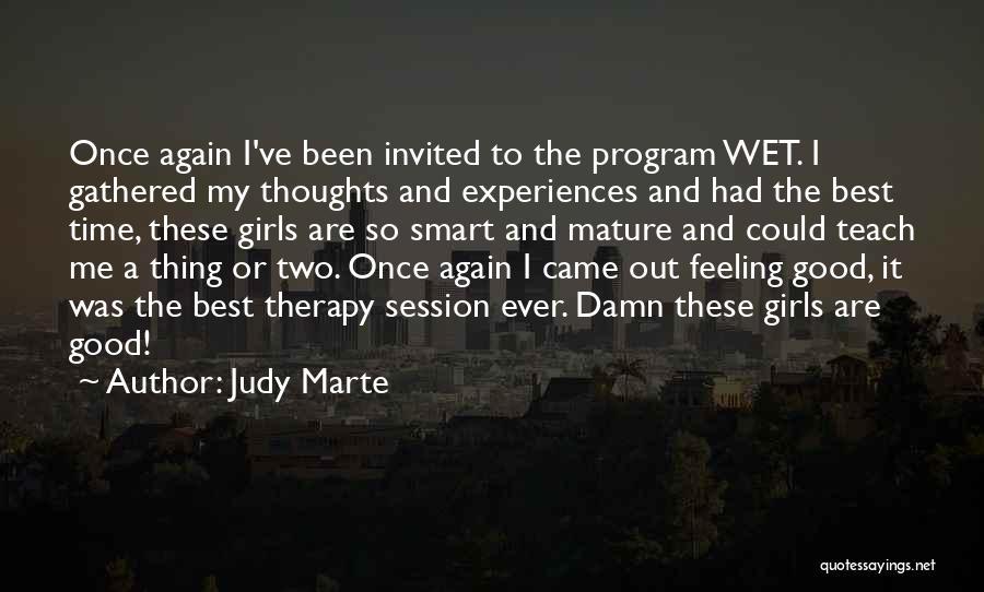 Judy Marte Quotes 1362974