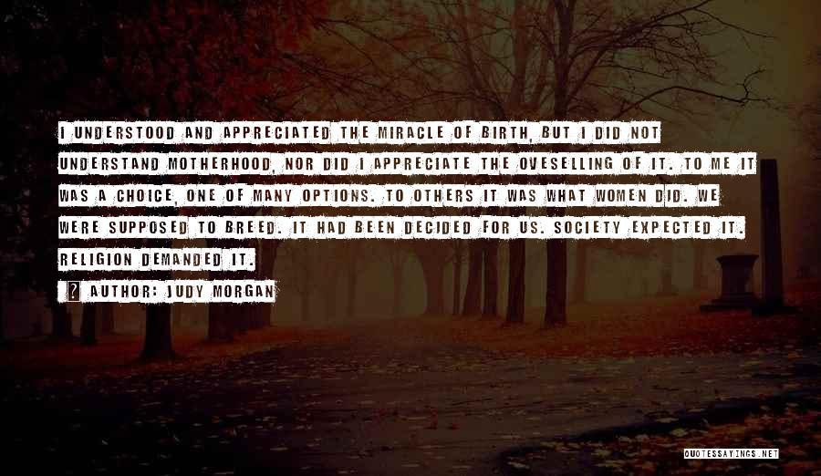 Judy Morgan Quotes 245921