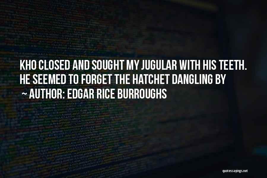 Jugular Quotes By Edgar Rice Burroughs
