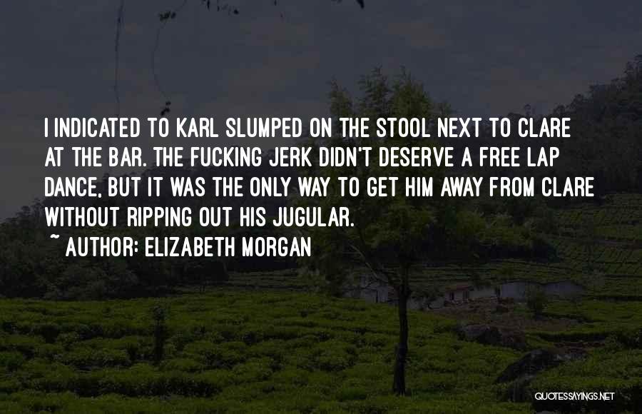 Jugular Quotes By Elizabeth Morgan