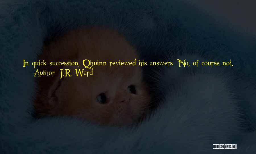 Jugular Quotes By J.R. Ward