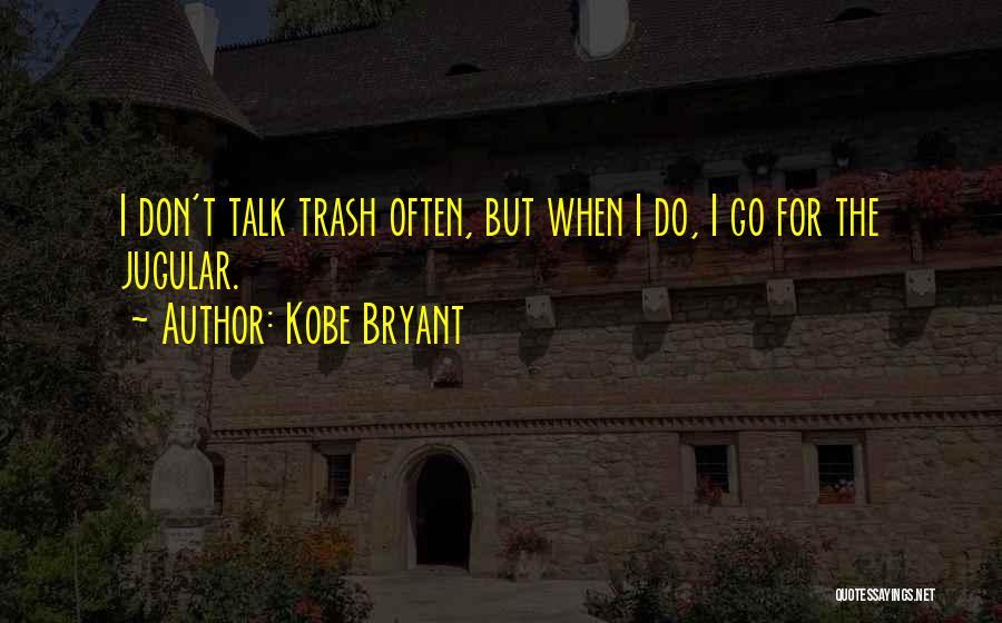 Jugular Quotes By Kobe Bryant
