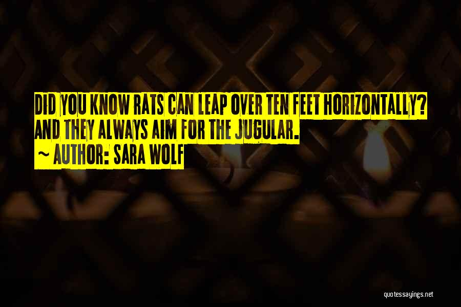 Jugular Quotes By Sara Wolf