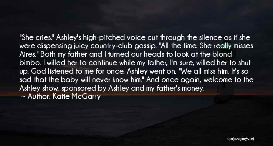 Juicy Gossip Quotes By Katie McGarry