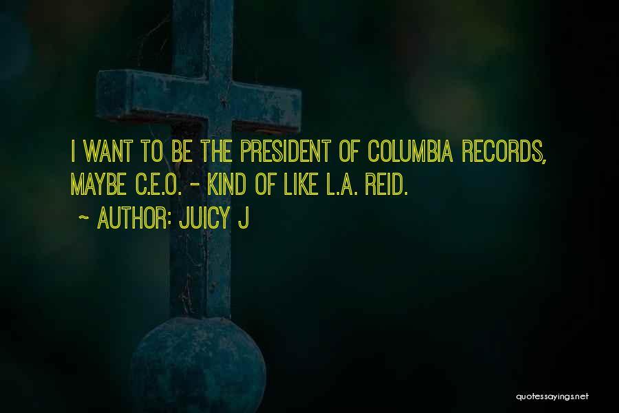 Juicy J Quotes 1469909
