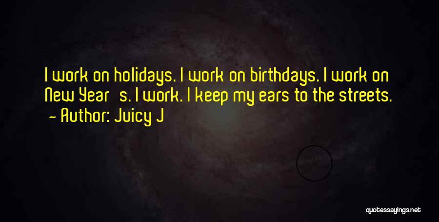 Juicy J Quotes 1800613