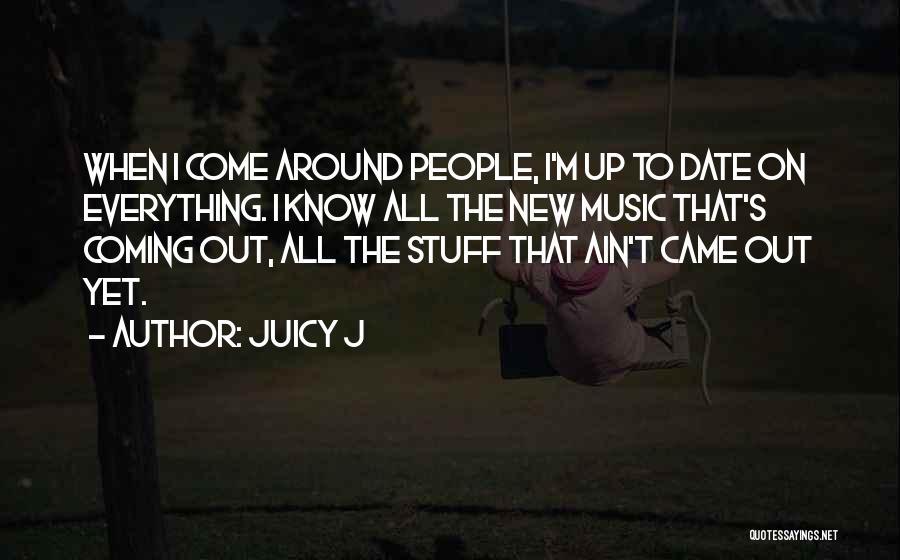 Juicy J Quotes 380020