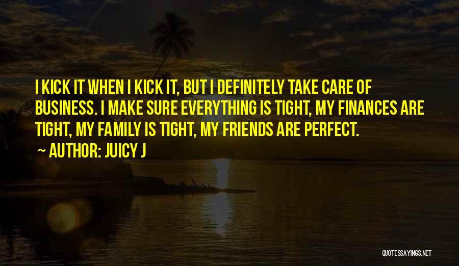 Juicy J Quotes 386231