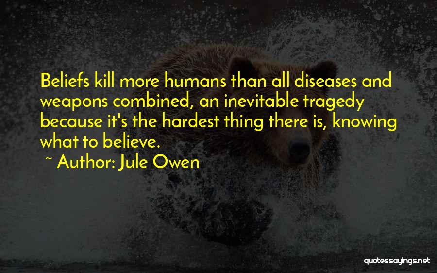 Jule Owen Quotes 926427
