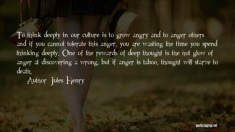 Jules Henry Quotes 1037223