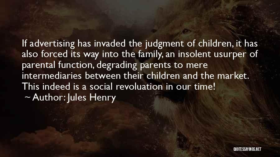Jules Henry Quotes 1392163