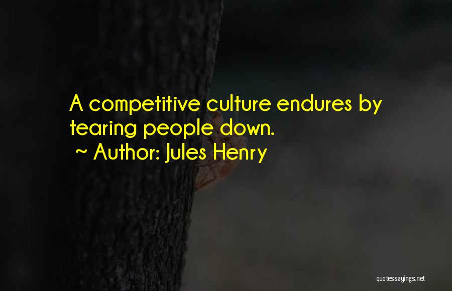 Jules Henry Quotes 240560
