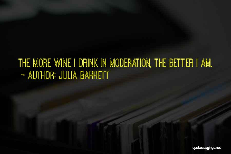 Julia Barrett Quotes 689782