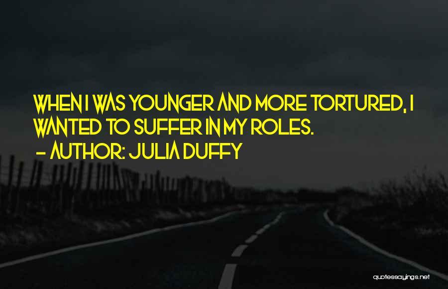 Julia Duffy Quotes 1732438