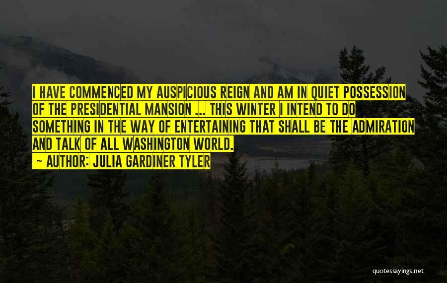 Julia Gardiner Tyler Quotes 259093