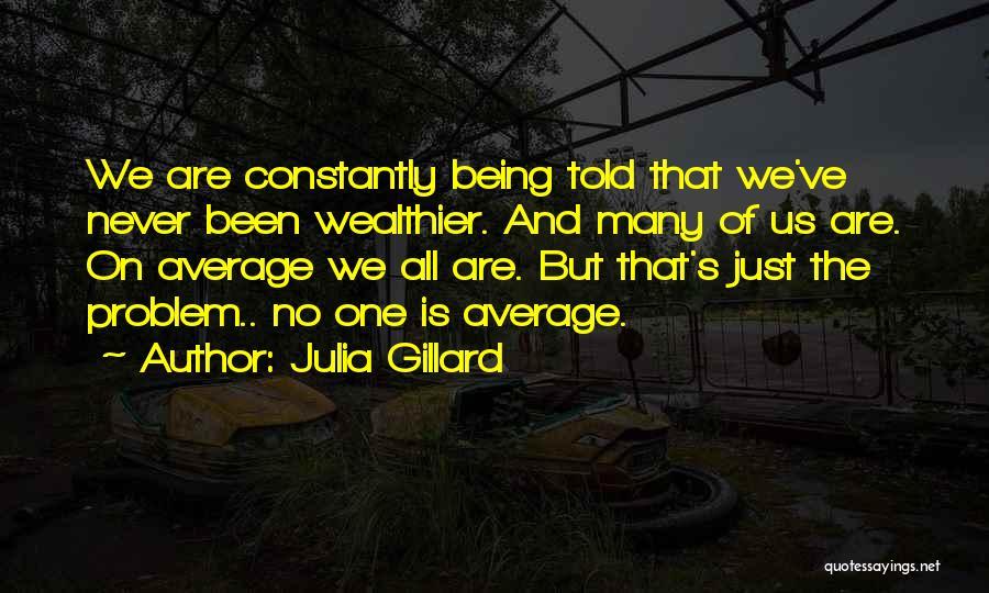 Julia Gillard Quotes 120539