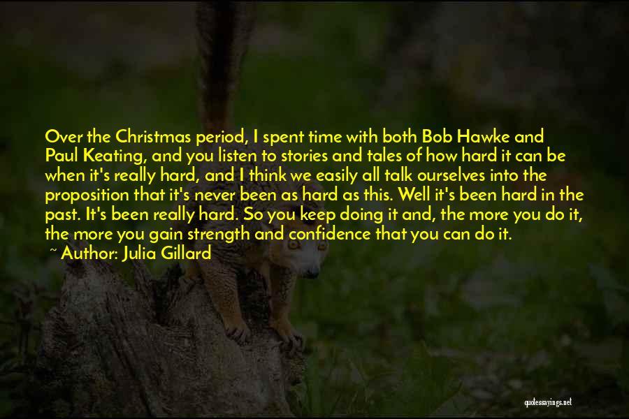 Julia Gillard Quotes 1579835