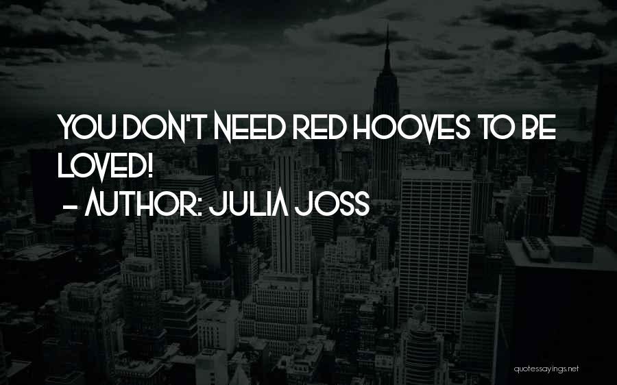 Julia Joss Quotes 1286658