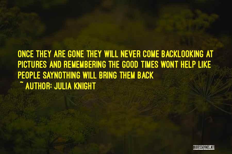 Julia Knight Quotes 717272