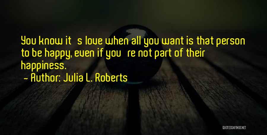 Julia L. Roberts Quotes 503920