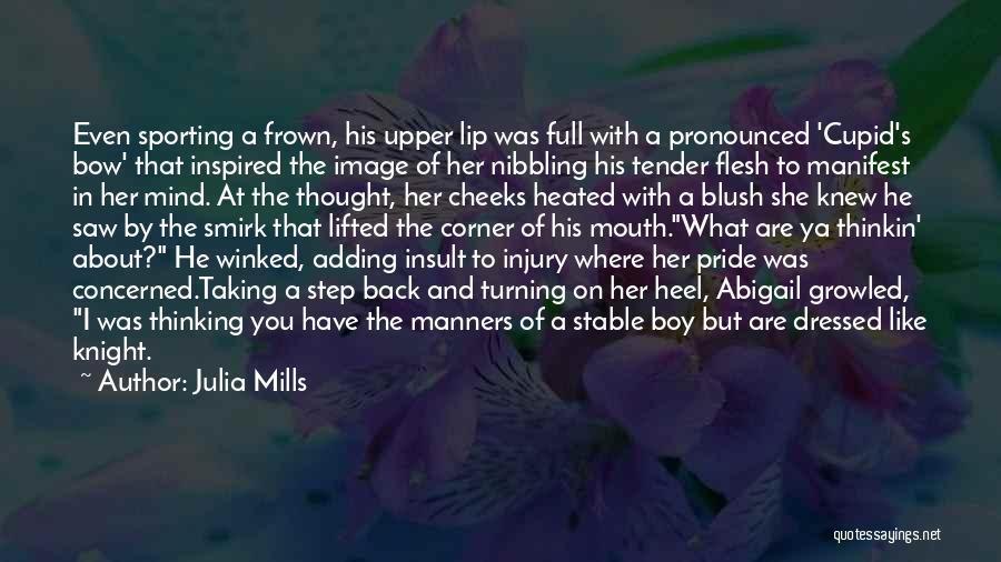 Julia Mills Quotes 115890