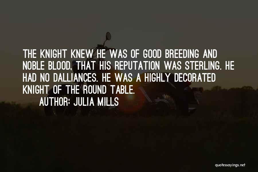 Julia Mills Quotes 1235390