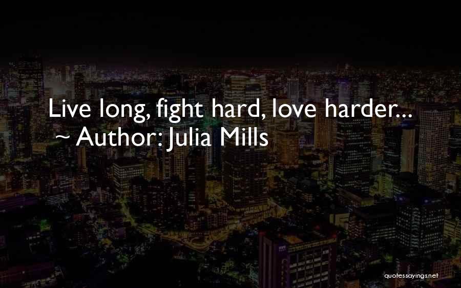 Julia Mills Quotes 1350808