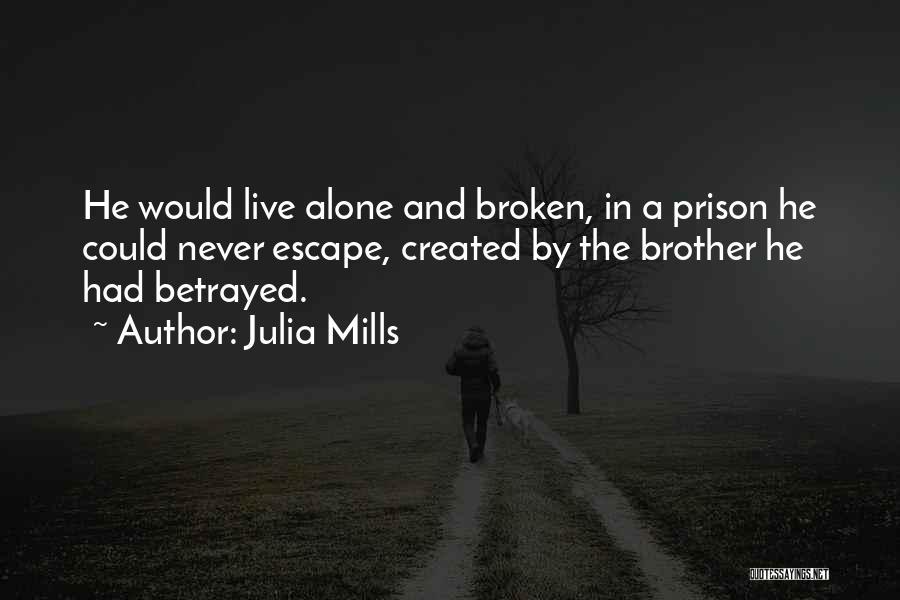 Julia Mills Quotes 1498422