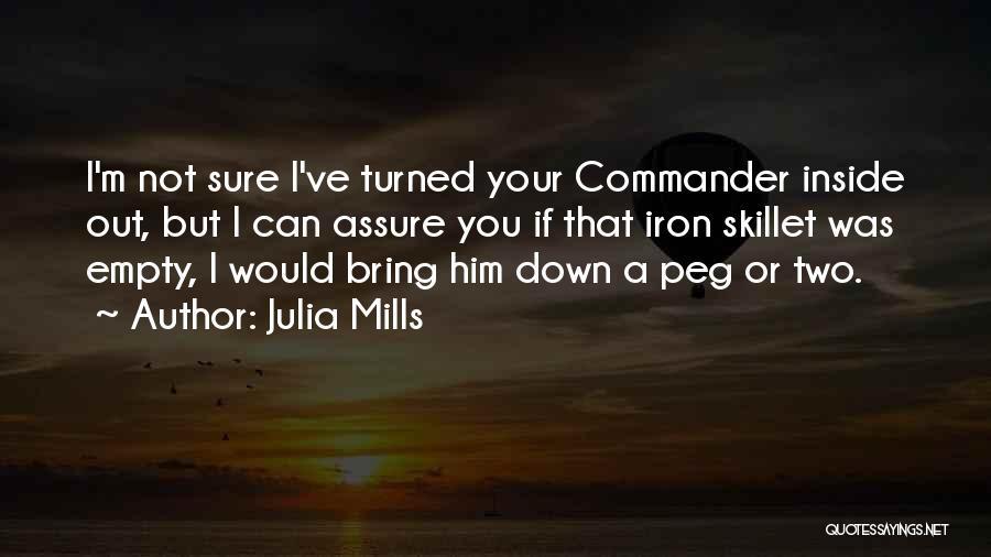 Julia Mills Quotes 1876364