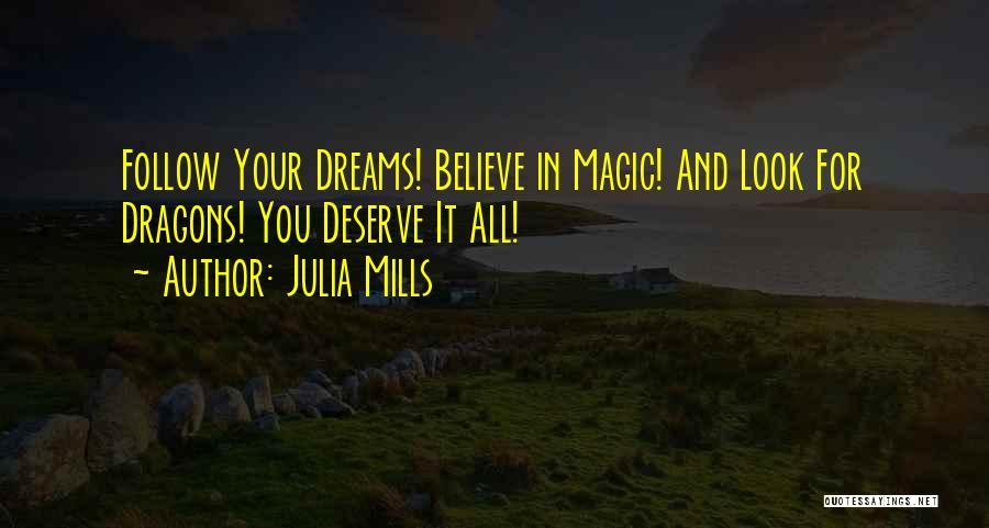 Julia Mills Quotes 2096739