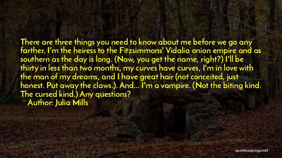 Julia Mills Quotes 382851
