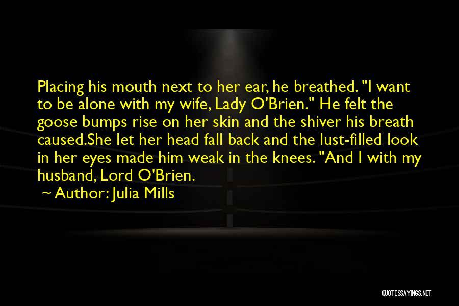 Julia Mills Quotes 404415