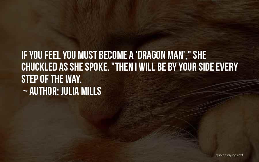 Julia Mills Quotes 754550