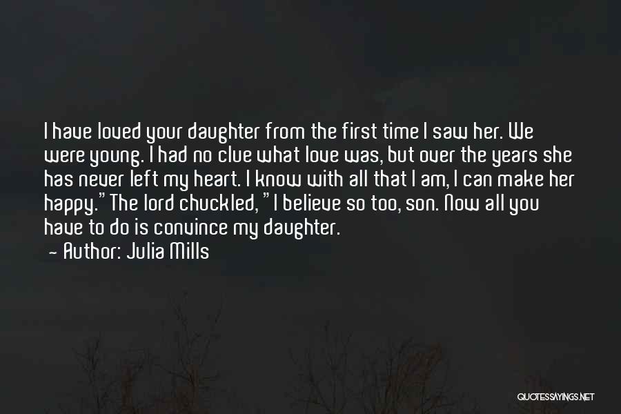 Julia Mills Quotes 812302