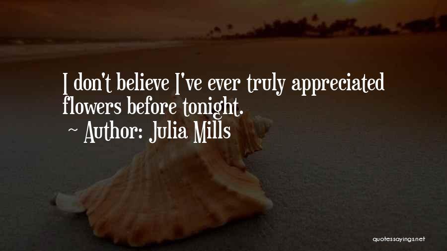 Julia Mills Quotes 846134