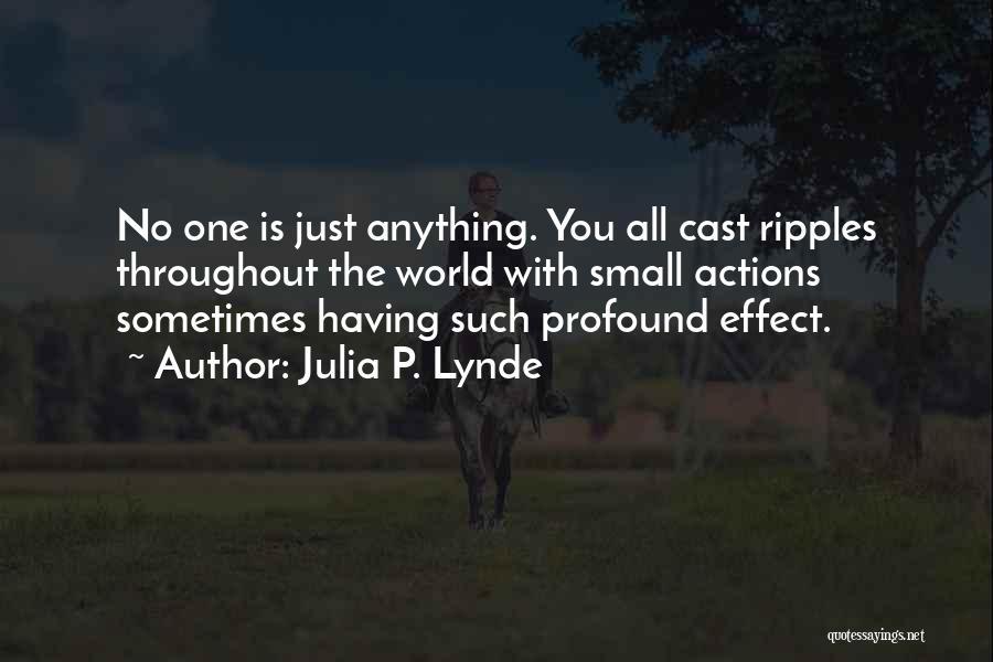 Julia P. Lynde Quotes 1937856