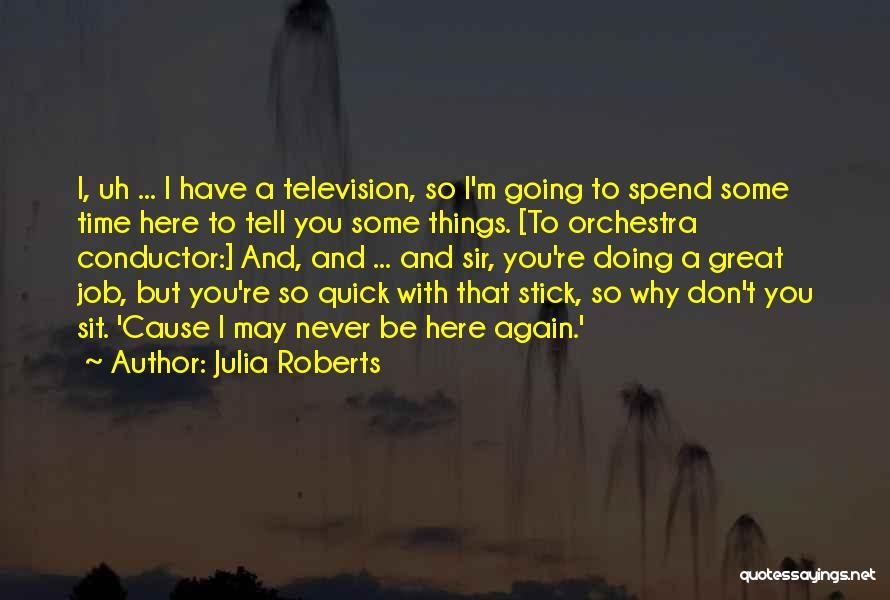 Julia Roberts Quotes 1107986