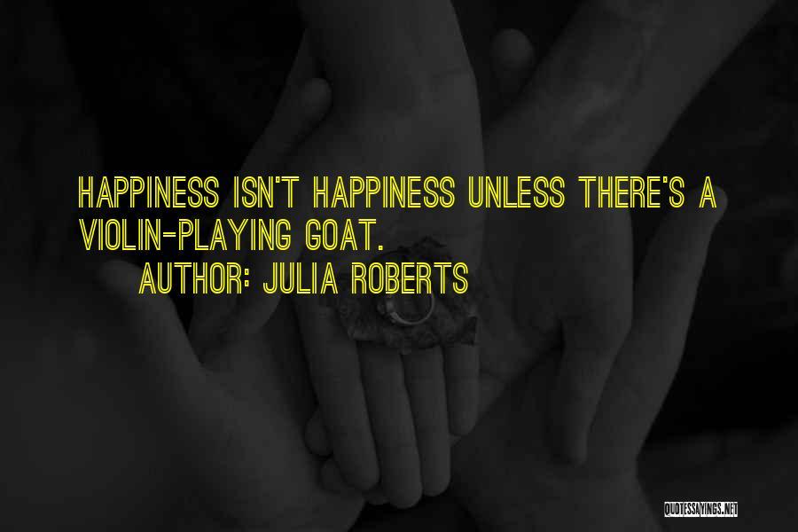 Julia Roberts Quotes 1204380