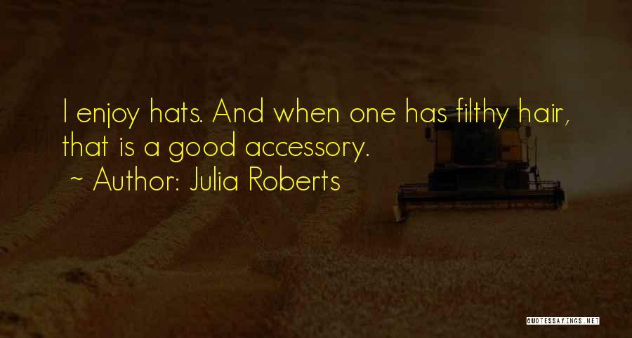 Julia Roberts Quotes 1244902