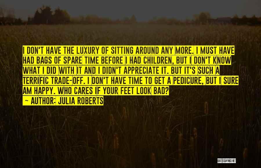 Julia Roberts Quotes 1248246