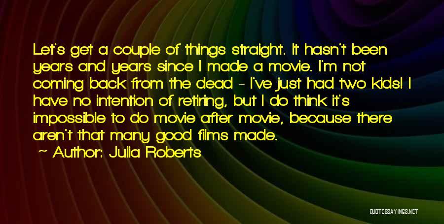 Julia Roberts Quotes 1280574